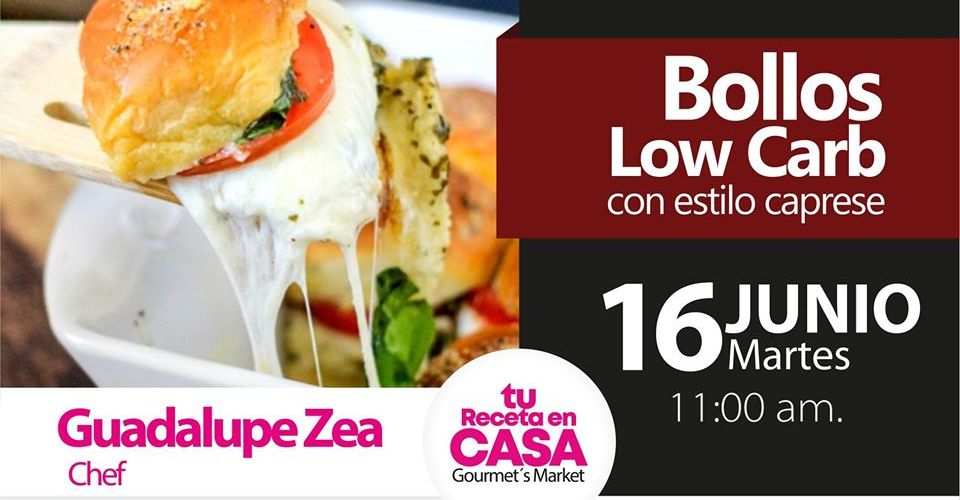 Bollos Low Carb by Chef Guadalupe Zea