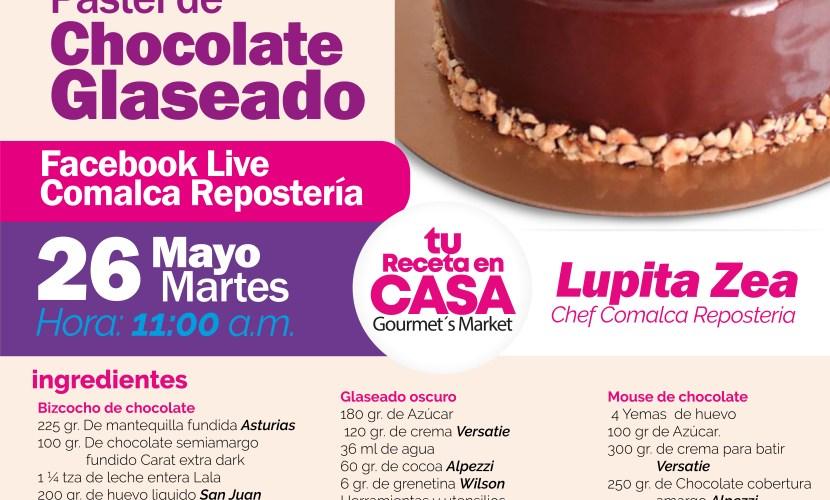 Pastel De Chocolate Glaseado By Comalca Repostería con la Chef Guadalupe Zea
