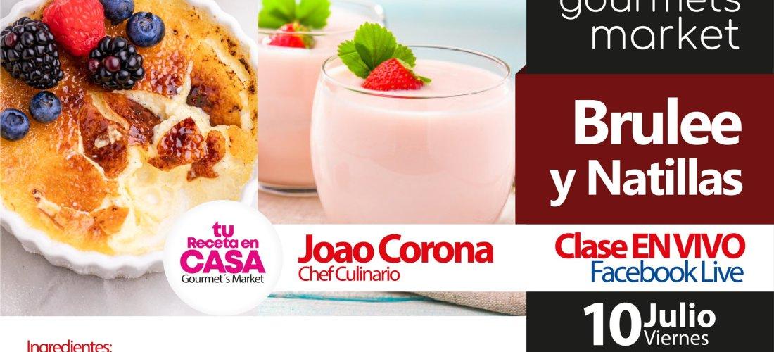 Brulee y Natillas by Gourmets Market con chef Joao Corona