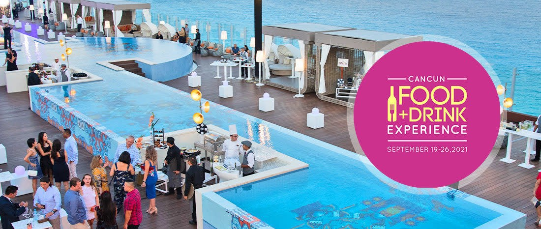 Primera Edición Food + Drink Experience 2021 Cancún