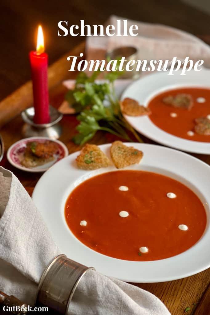 Schnelle Tomatensuppe.
