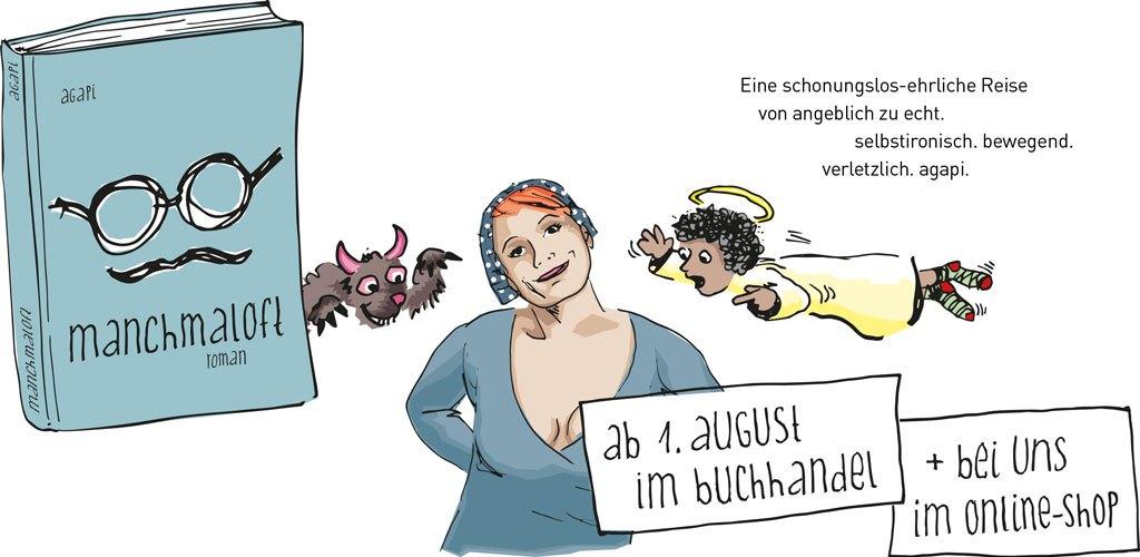 manchmaloft - der Roman von Agapi, ab 1.August hier im Shop erhältlich