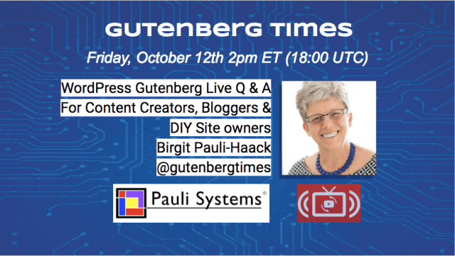 Gutenberg Times: WordPress Gutenberg Tips & Live Q & A