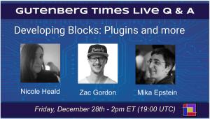 Episode 8: Developing Blocks for WordPress Editor: Plugins and more