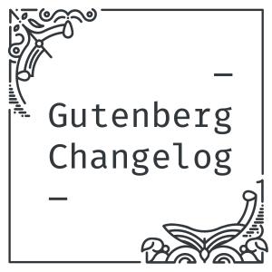 Cover Art: Gutenberg Changelog