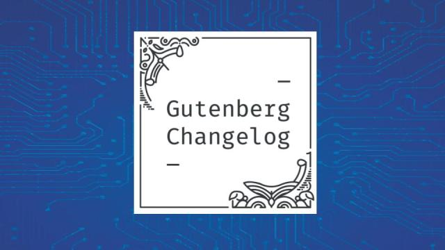 Gutenberg Changelog Episode 20 Cover