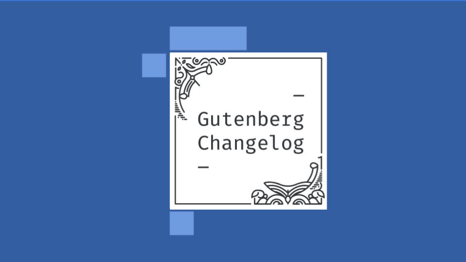 Gutenberg Changelog Episode 21 Cover