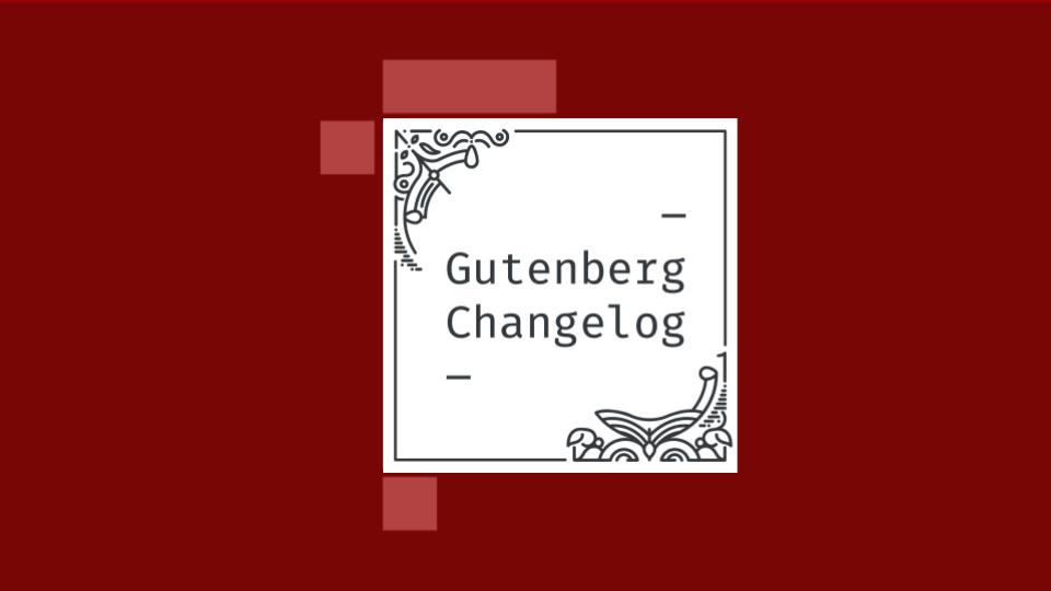 Gutenberg Changelog Episode #22 Cover