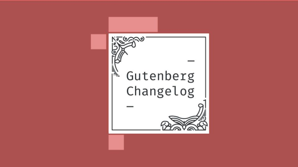 Gutenberg Changelog Episode 30