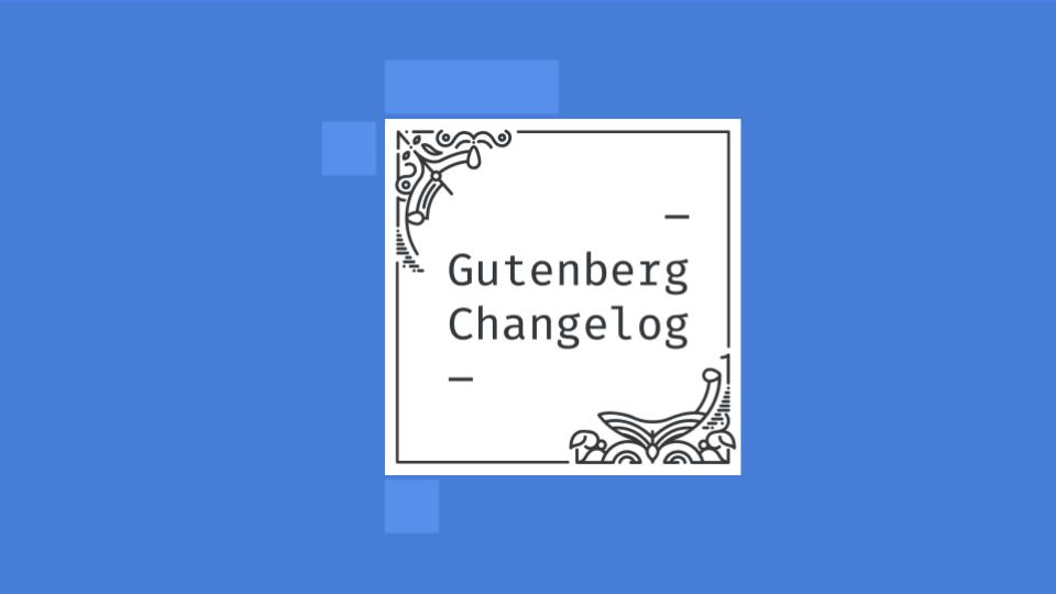 Gutenberg-Changelog Episode 33 Cover