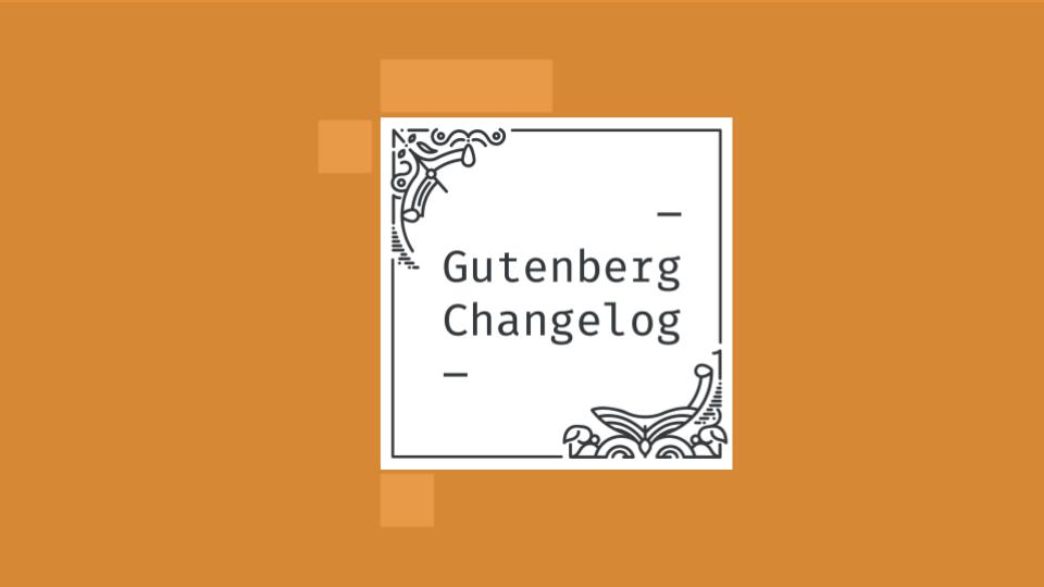Gutenberg Changelog Episode 35 Cover