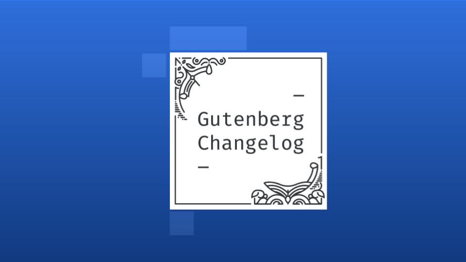 Gutenberg Changelog Episode 43 Cover