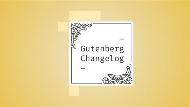 Gutenberg Changelog episode 45 Cover