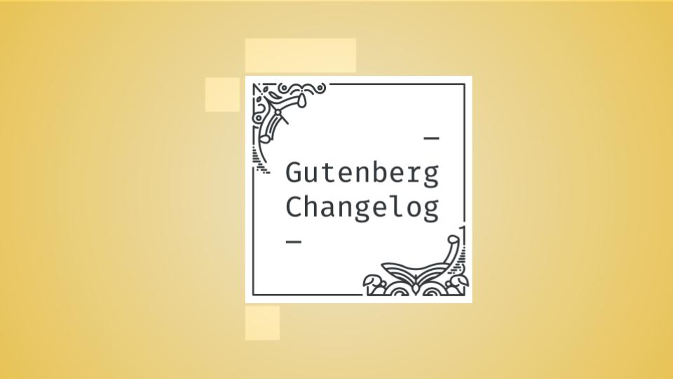 Changelog #45 – WordPress 5.8, Upcoming Live Q&A, and Gutenberg 10.7 and 10.8
