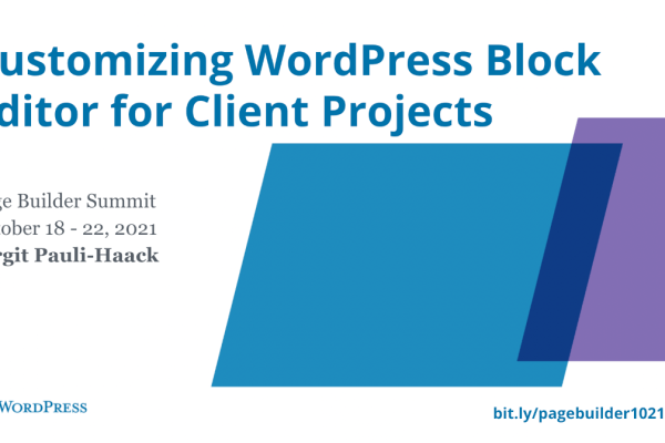Customzing WordPress Block Editor - Birgit Pauli-Haack