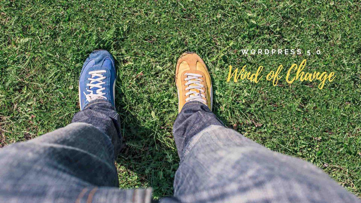 Wind of Change   WordPress 5.0   Gutendev
