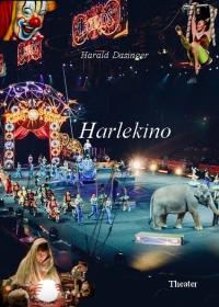 Harlekino und Die Rückkehr einer Ratte