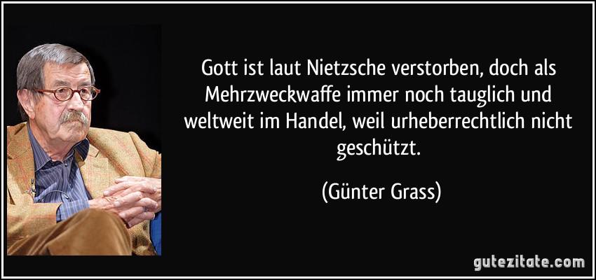 Gott Ist Laut Nietzsche Verstorben Doch Als Mehrzweckwaffe Immer Noch Tauglich Und Weltweit Im Handel