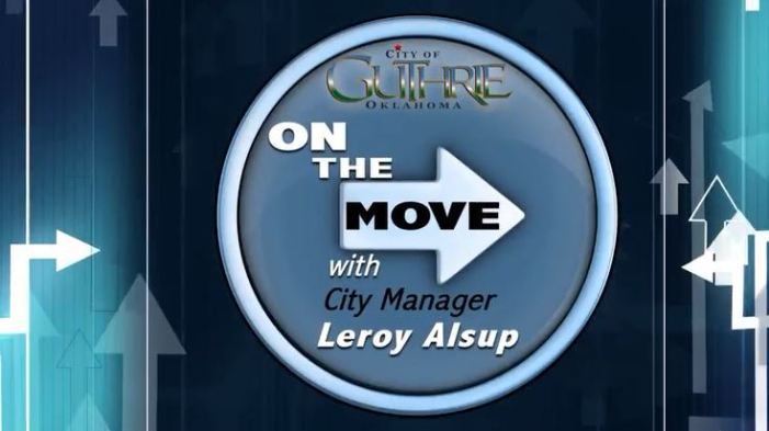 January: On The Move with City Manager Leroy Alsup