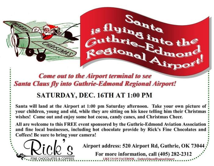 Come see Santa Claus as he flies into the Guthrie airport
