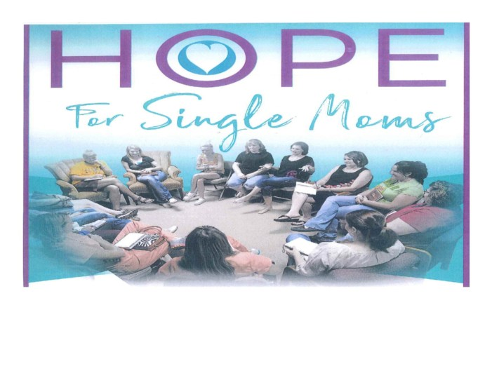 """Hope for Single Mom's"" is moving to a weekly meeting"