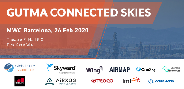 Visionaries and Doers from Mobile Telecommunication and Unmanned Aviation Industries Come Together at GUTMA's Connected Skies Conference, part of MWC Barcelona 2020