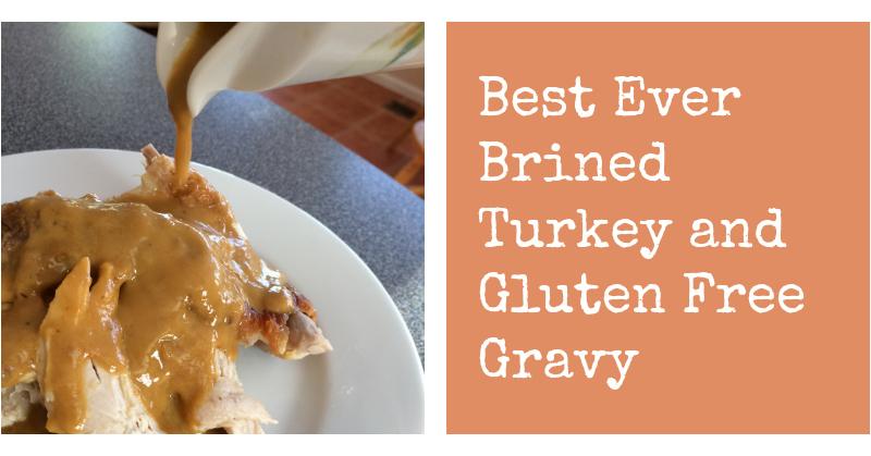 brined turkey and gluten free gravy