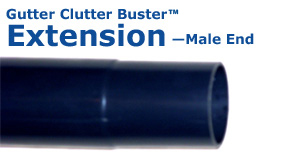 Gutter Clutter Buster Extension male end