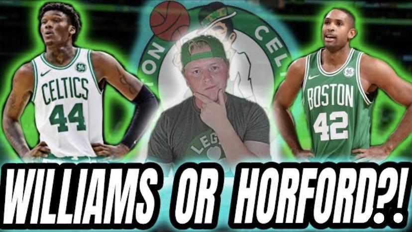 Who Should the Celtics START?! Robert Williams or Al Horford??