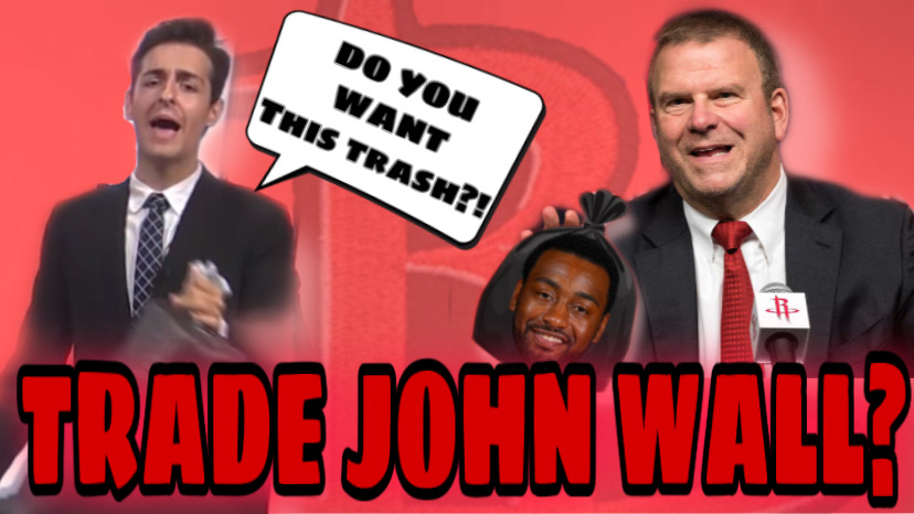 The Houston Rockets Are CRAZY If They Think They Can Trade John Wall!