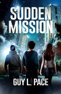 Sudden Mission | Guy L. Pace