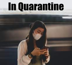 In Quarantine | Guy L. Pace