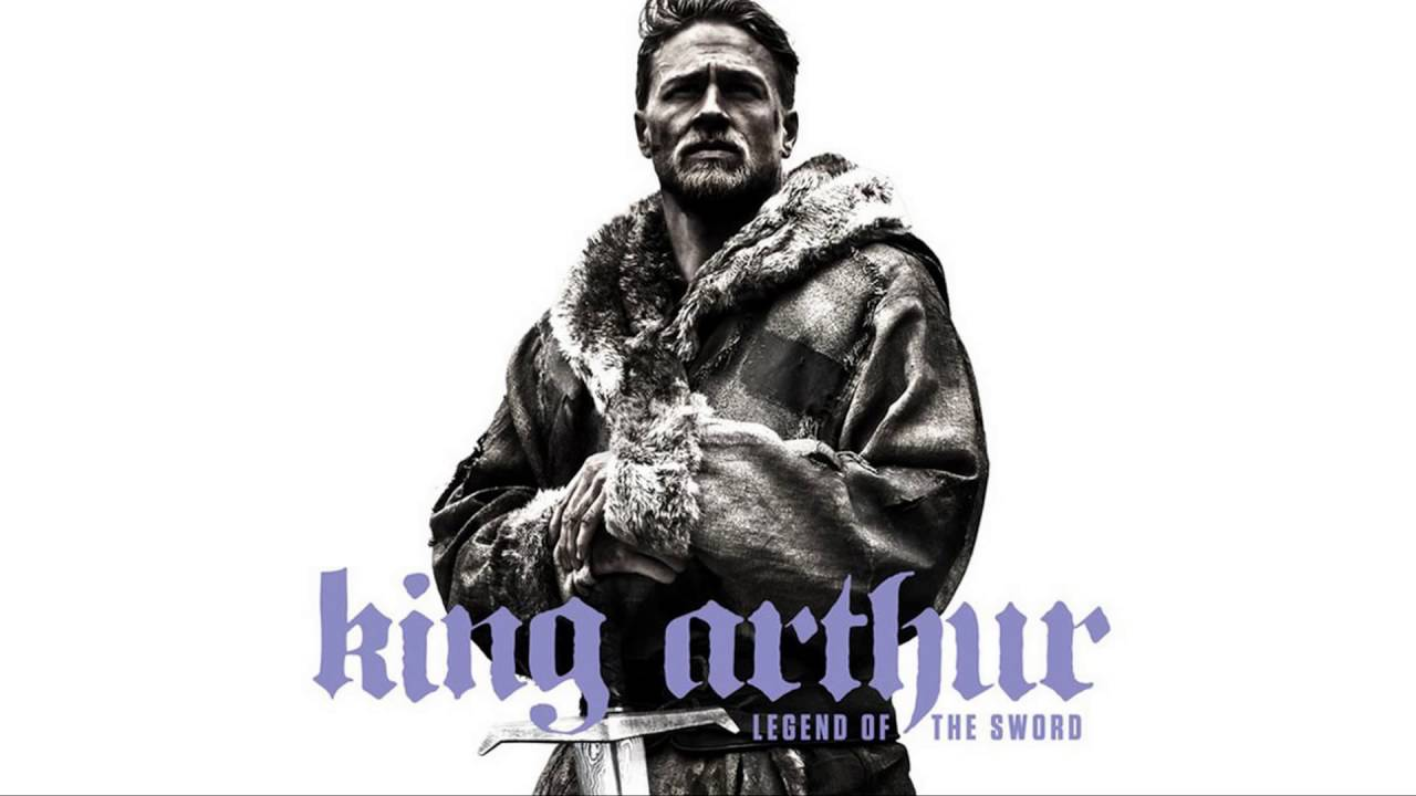 "My Thoughts On: ""King Arthur: Legend of the Sword"""
