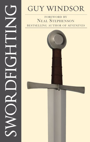 Swordfighting for Writers, Game Designers, and Martial Artists