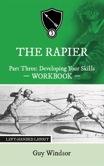 The Rapier, Part Three:  Developing Your Skills Workbook