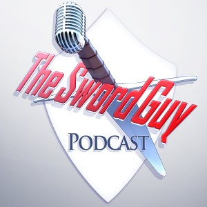 The Sword Guy Podcast Episode 1