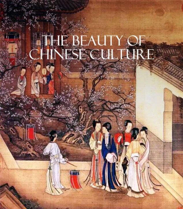 The Beauty of Chinese Culture