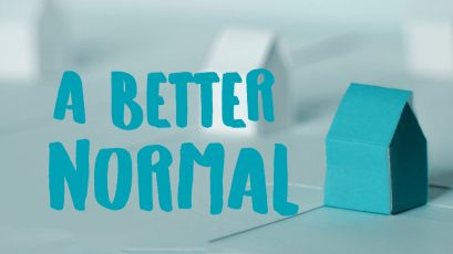 "A Better Normal:  The ""How"" of What You Do"