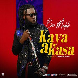 LYRICS: B.O.C – KaYa A KaSa (Song Lyrics)