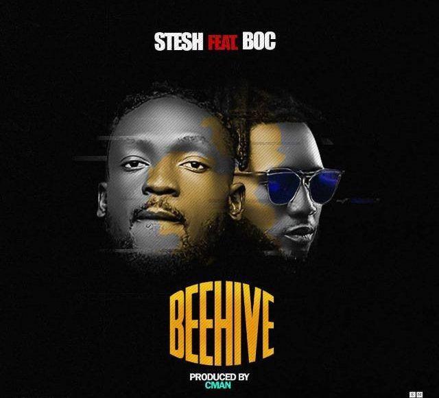 [MUSIC] Stesh Ft. B.O.C – BeeHive (Prod By Cman)