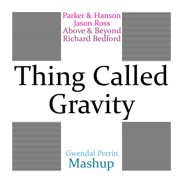 gwendalperrin.net parker hanson above beyond thing called gravity
