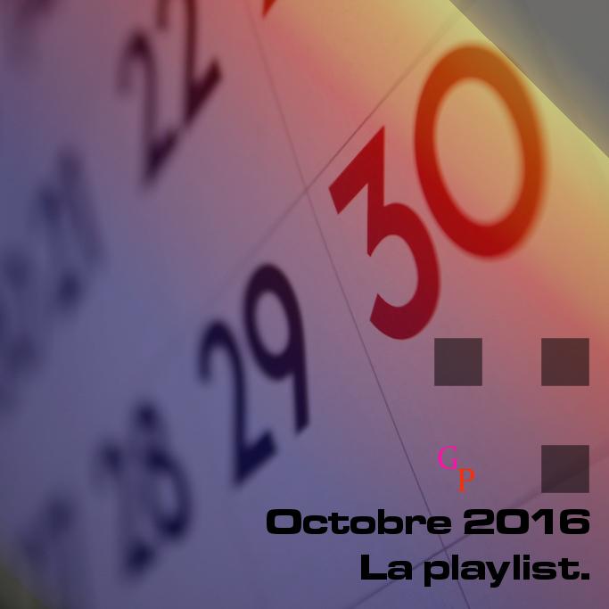 playlist-mensuelle-octobre-2016