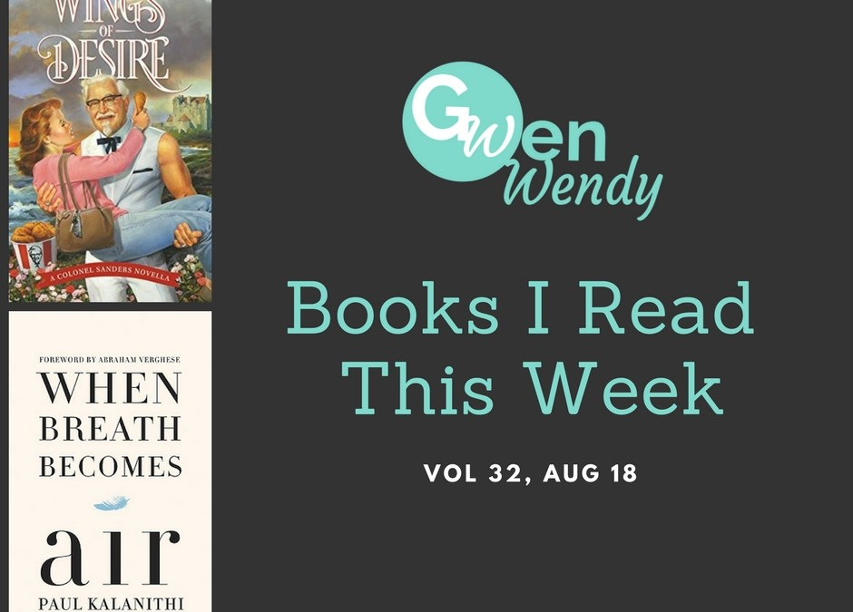 Books I read this week Vol 32, Aug 19