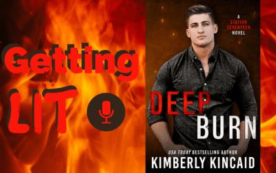Getting Lit S4EP1: Deep Burn