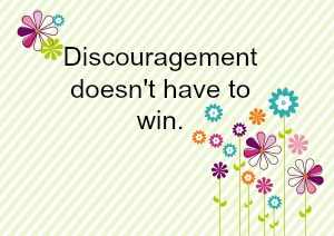 discouragement quote
