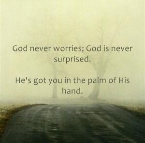 God never worries