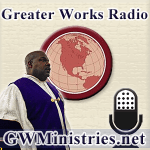 Greater Works media on Blog Talk Radio