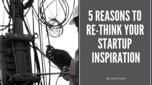 Startup inspiration