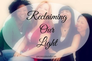 reclaiming-our-light
