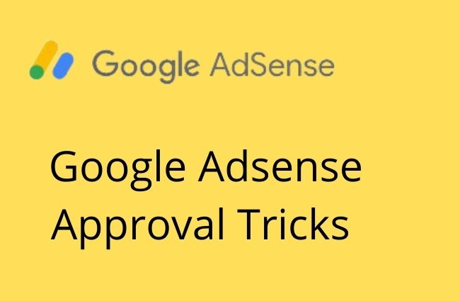 Google Adsense Approval Tricks In Hindi